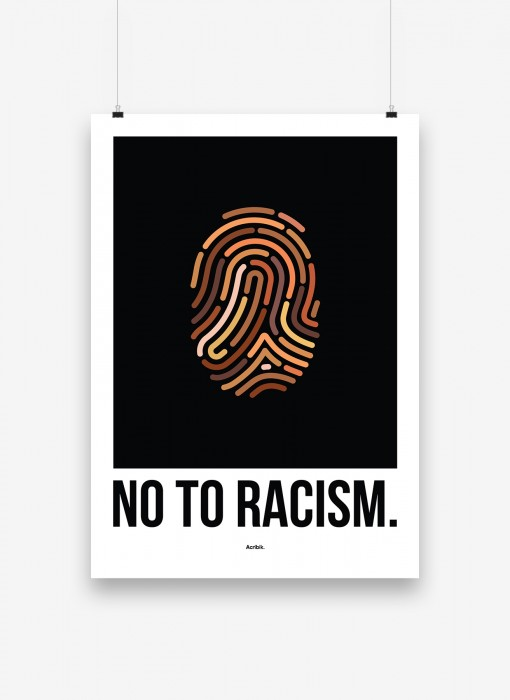 """""""No To Racism"""" Poster"""